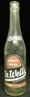 Vintage Painted Label Soda Bottle Dr. Wells 10 Oz Fort Worth Bottling Co