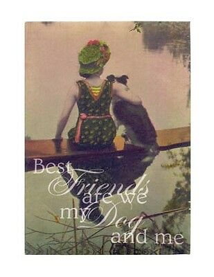 Primitive French Country Vintage Chic BEST FRIENDS ARE WE MY DOG & ME Picture
