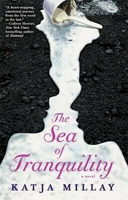 The Sea of Tranquility by Katja Millay Paperback Book (English)