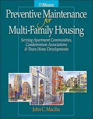 Preventive Maintenance for Multi-Family Housing: For Apartment Communities, Cond