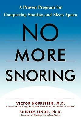 NEW No More Snoring: A Proven Program for Conquering Snoring and Sleep Apnea by