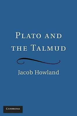 Plato and the Talmud by Jacob Howland (English) Hardcover Book Free Shipping!
