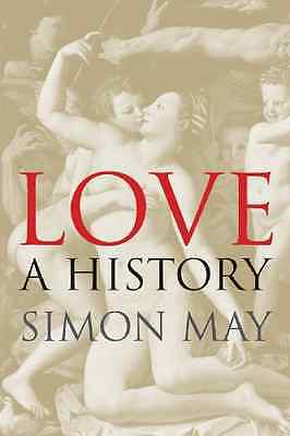 Love: A History - Paperback NEW May, Simon 2012-10-12