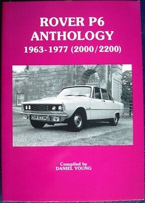 Rover P6 Anthology 1963-1977 (2000/2200) Daniel Young Car Book