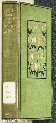 LADY LOUISA STUART: SELECTIONS FROM HER MANUSCRIPTS Home, James (Ed. )  1899
