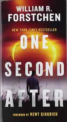 One Second After - Mass Market Paperback NEW William R. Fors 2011-04-26