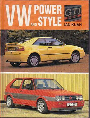 VOLKSWAGEN : VW POWER and STYLE by Ian Kuah 1991 Book