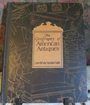 EARLY COLONIAL FURNITURE 1927 Geography of American Antiques Van Arsdale Guild