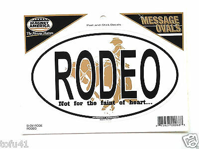 RODEO Not for the faint of heart... Peel & Stick Decal