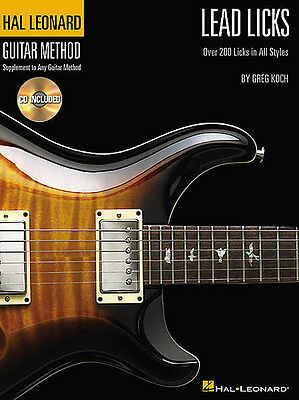 Lead Licks : Over 200 Licks In All Styles - Hal Leonard Guitar Method Book/cd!