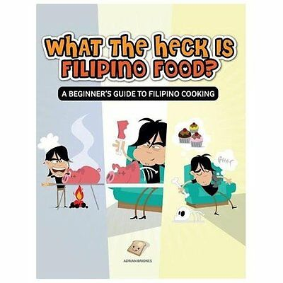 What the Heck Is Filipino Food? a Beginner's Guide to Filipino Cooking - Briones