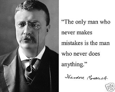 """Theodore Teddy Roosevelt """"the only"""" Autograph Quote 8 x 10 Photo Picture # md1"""