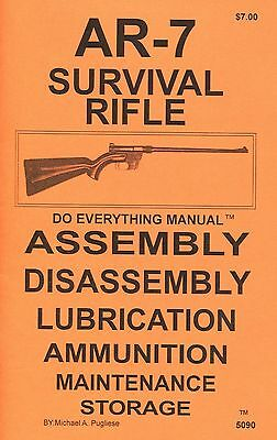 Ar-7 Survival Rifle Do Everything Manual Assembly Disassembly Care Book New  Ar7