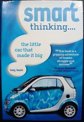 Smart Thinking The Little Car That Made It Big Tony Lewin Car Book