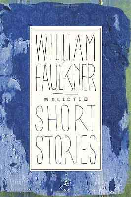 Selected Short Stories of Faulkner (Modern Library) - Hardcover NEW Faulkner, Wi