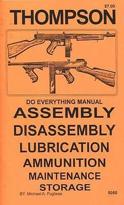 Thompson Smg Do Everything Manual Assembly Disassembly Care Maintenance Book New