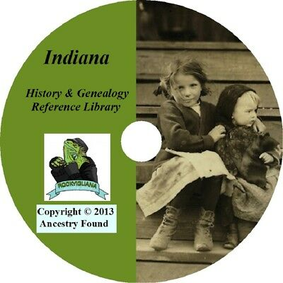 INDIANA - History & Genealogy - 101 old Books on DVD - Ancestors, County, CD, IN
