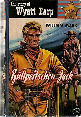 Leihbuch The Story of Wyatt Earp Bullpeitschen - Jack