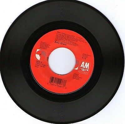 AMY GRANT * THAT'S WHAT LOVE IS FOR & THAT'S WHAT LOVE IS FOR * 45 RPM