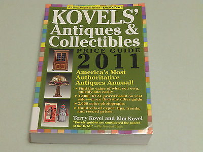 Kovels' Antiques & Collectibles Price Guide 2011: America's Most Authoritative..