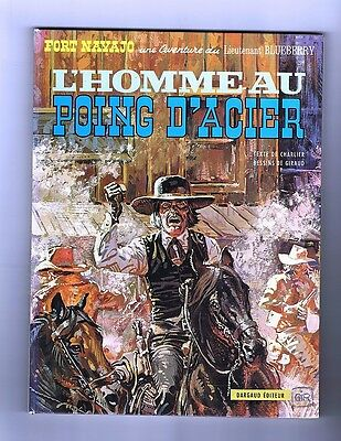 GIRAUD. Blueberry. L'Homme au Poing d'Acier 1974. NEUF