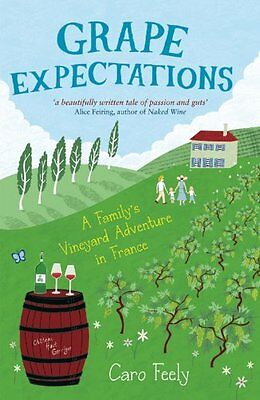 Grape Expectations Caro Feely Paperback Book