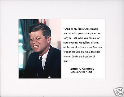 "President John F. Kennedy JFK "" ask not"" Quote Matted Photo Picture #a1"