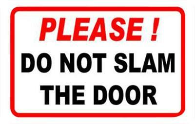 Do Not Slam the Door -Taxi Black Cab Mini Cab Driver
