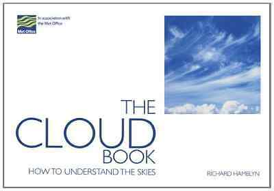 Cloud Book: How to Understand the Skies - Paperback NEW Hamblyn, Richar 2008-03-