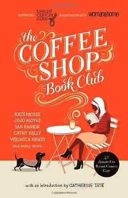 The Coffee Shop Book Club - Breast Cancer C NEW Paperback 12/09/2013