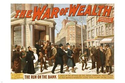 The War of Wealth by C.T. Dazey Broadway Poster 24x36 THE RUN ON BANK prized
