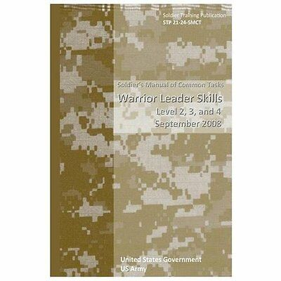 Soldier Training Publication Stp 21-24-Smct Soldier's Manual of Common Tasks War