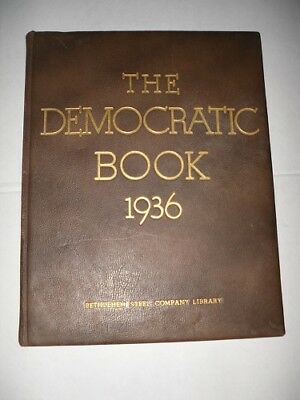 Rare The Democratic Book 1936 with Roosevelt Signature
