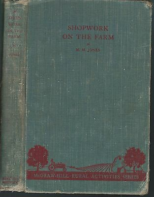 Shopwork on the farm mcgraw hill rural activities series by m.m. jones hc 1945