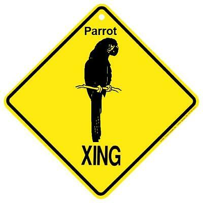 Parrot Crossing Xing Sign New Made in USA