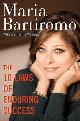 The 10 Laws of Enduring Success by Maria Bartiromo, Catherine Whitney