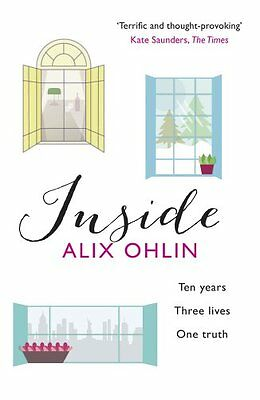 Inside by Alix Ohlin Paperback Book, 2013