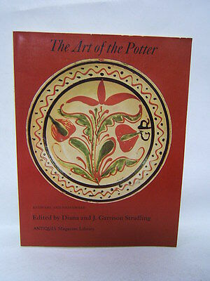 The Art of the Potter Antiques Magazine Library Stradling 1977 Illustrated BR