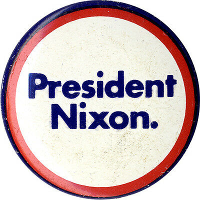 Official 1972 Richard Nixon Campaign Logo Button ~ Issued by CREEP (3929)