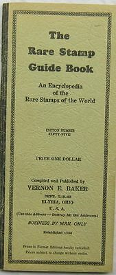VINTAGE THE RARE Stamp Guide Book Vernon Baker Edition 55