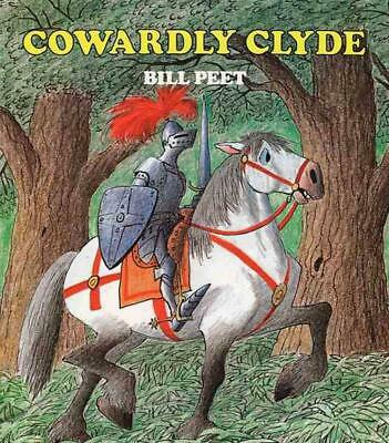 Cowardly Clyde by Bill Peet Paperback Book (English)