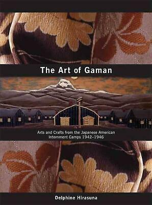 The Art of Gaman: Arts and Crafts from the Japanese American Internment Camps 19