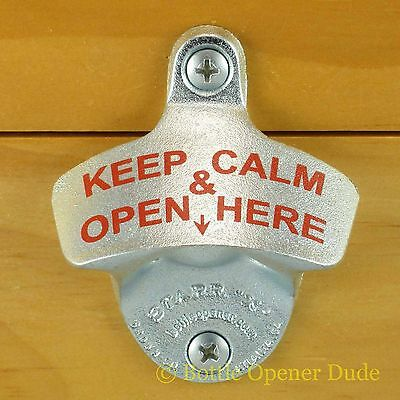 KEEP CALM & OPEN HERE Starr X Wall Mount Stationary Bottle Opener NEW!!