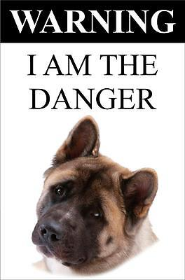 "Warning I Am The Danger ""Akita"" Metal Dog Sign Available In 4 Sizes"