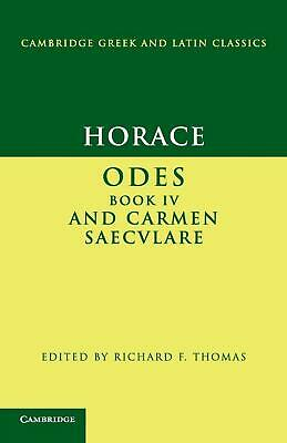 Horace: Odes IV and Carmen Saecvlare by Horace (English) Paperback Book Free Shi