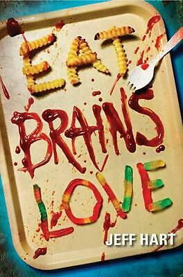 Eat, Brains, Love by Jeff Hart (English) Paperback Book Free Shipping!