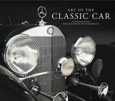 Art of the Classic Car by Peter Bodensteiner Hardcover Book (English)
