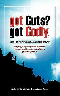 Got Guts? Get Godly! by Barrier Brianna Engeler (English) Paperback Book Free Sh