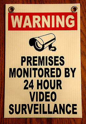 WARNING PREMISES MONITORED 24 HOUR VIDEO SURVEILLANCE  SIGN 8x12   NEW