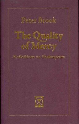 The Quality of Mercy by Peter Brook Hardcover Book (English)
